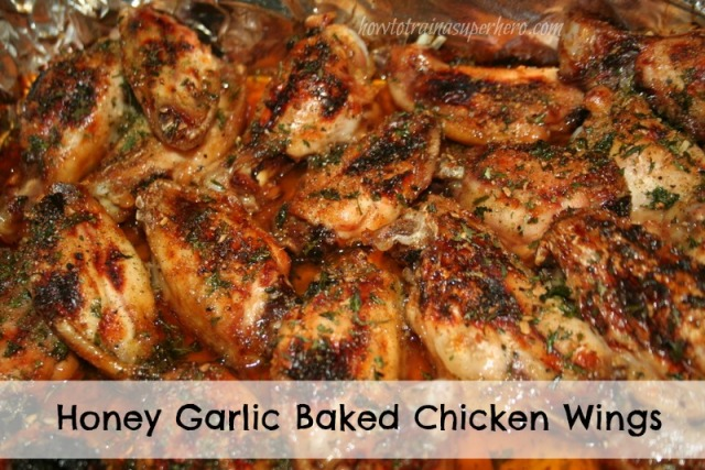 ... Tuesday: Honey Garlic Baked Chicken Wings | How to train a Super Hero